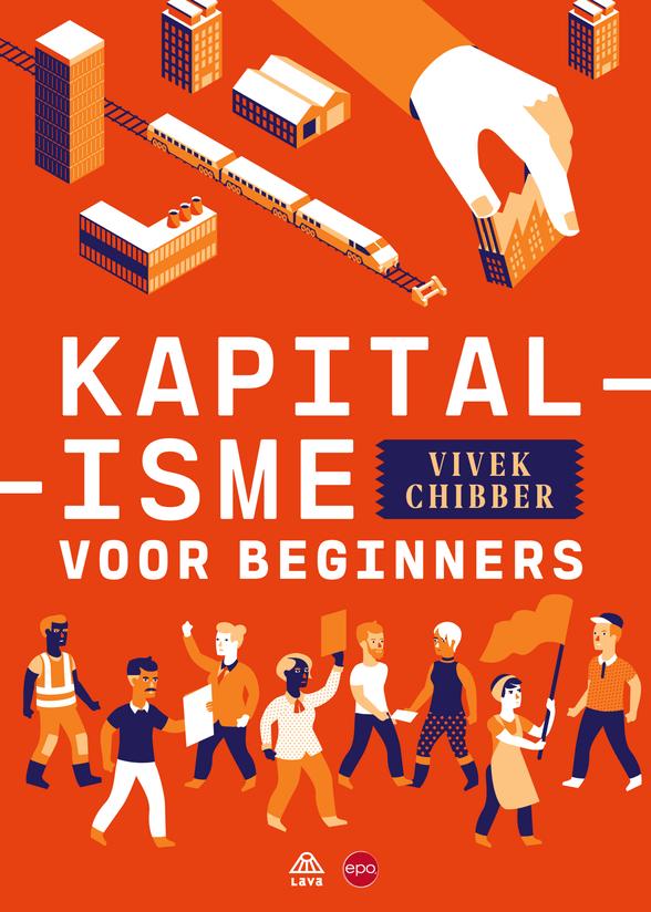 Uitgelezen: Kapitalisme voor beginners.  Brief aan Vivek Chibber.